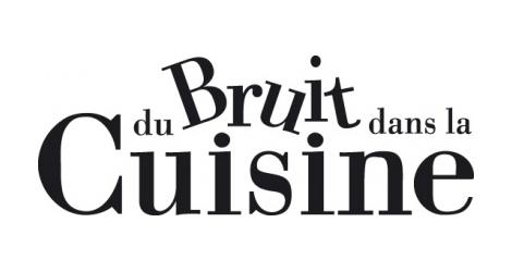 DU BRUIT CÔTÉ CUISINE